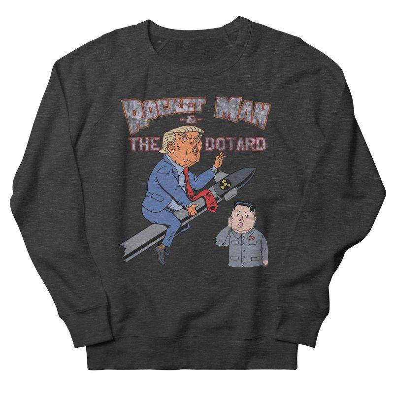 Rocket Man & the Dotard Men's Sweatshirt by Frankenstein's Artist Shop