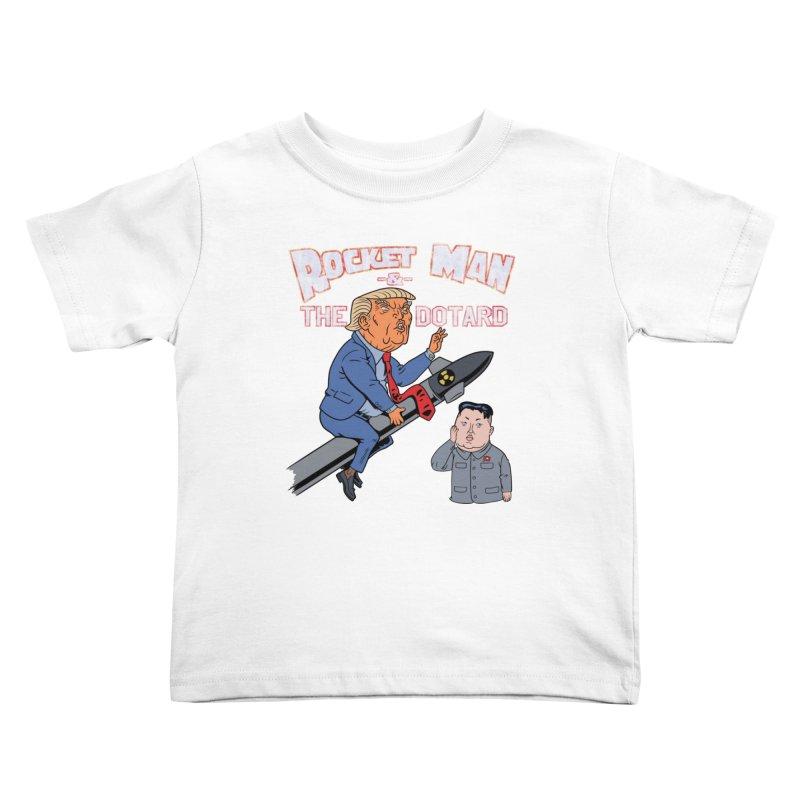 Rocket Man & the Dotard Kids Toddler T-Shirt by Frankenstein's Artist Shop