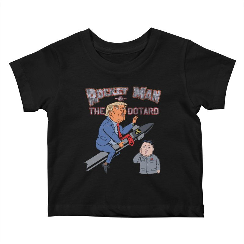 Rocket Man & the Dotard Kids Baby T-Shirt by Frankenstein's Artist Shop