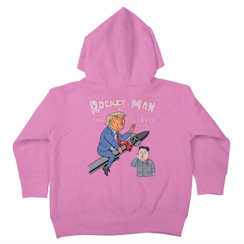 Rocket Man & the Dotard Kids Toddler Zip-Up Hoody by Frankenstein's Artist Shop