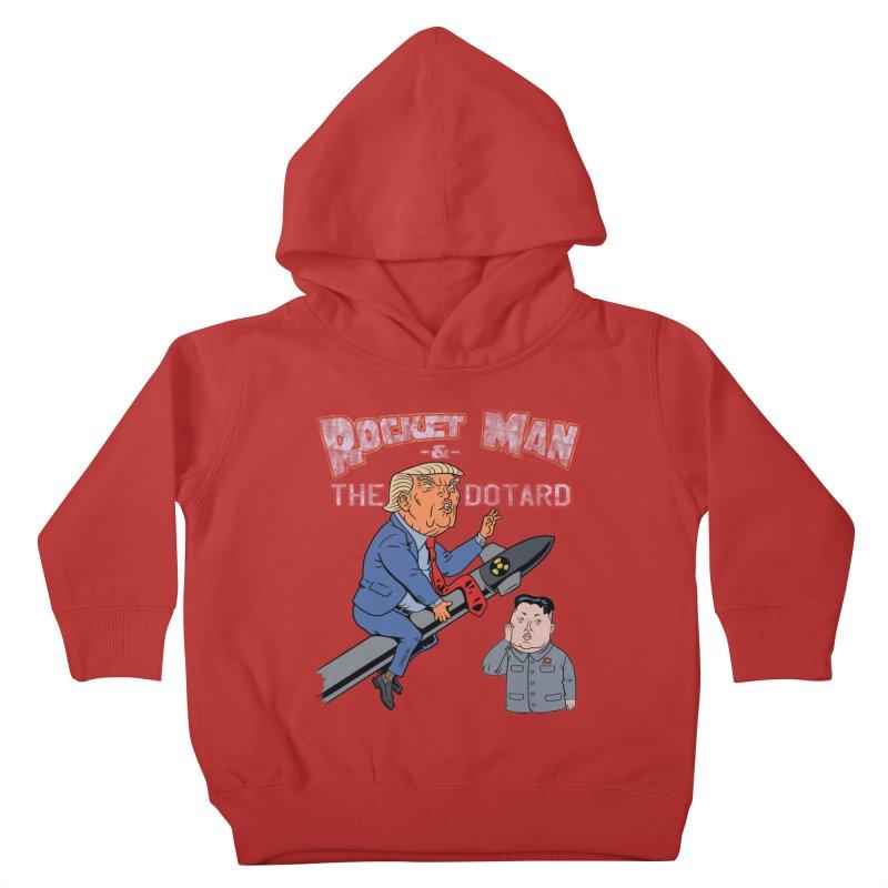Rocket Man & the Dotard Kids Toddler Pullover Hoody by Frankenstein's Artist Shop