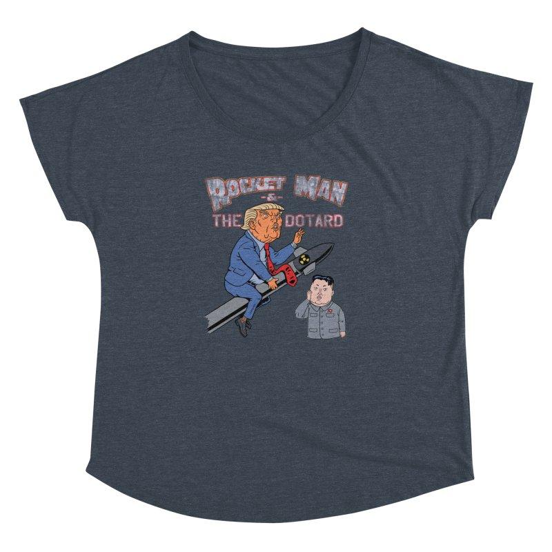 Rocket Man & the Dotard Women's Dolman by Frankenstein's Artist Shop