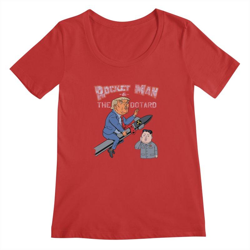 Rocket Man & the Dotard Women's Scoopneck by Frankenstein's Artist Shop