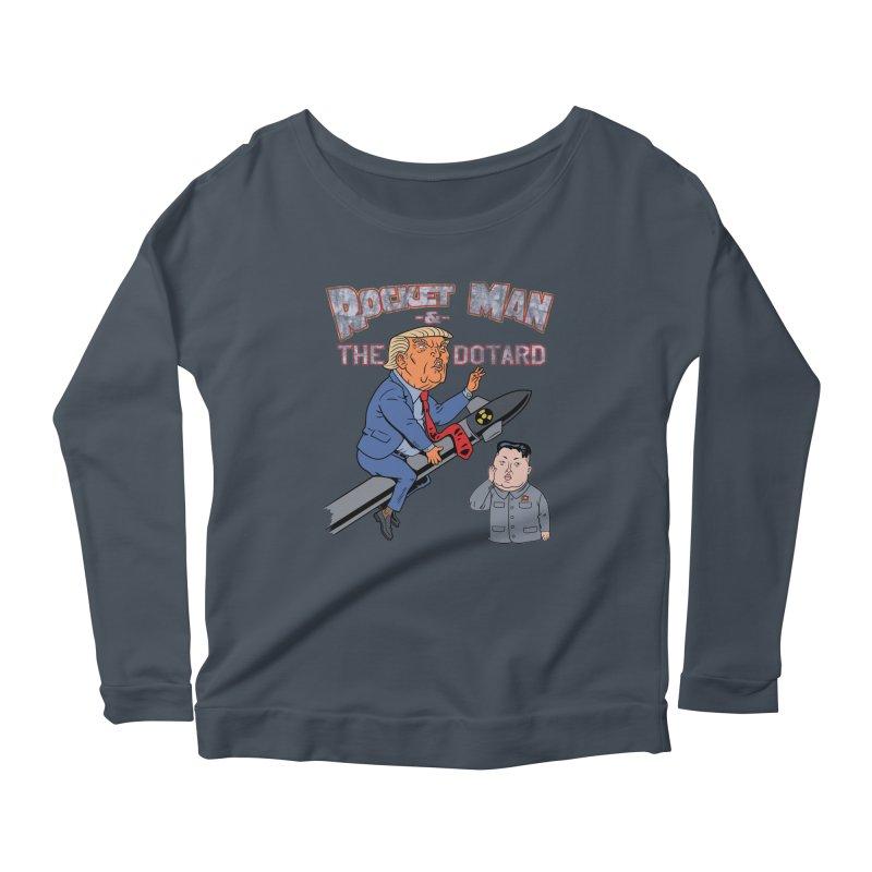 Rocket Man & the Dotard Women's Longsleeve Scoopneck  by Frankenstein's Artist Shop