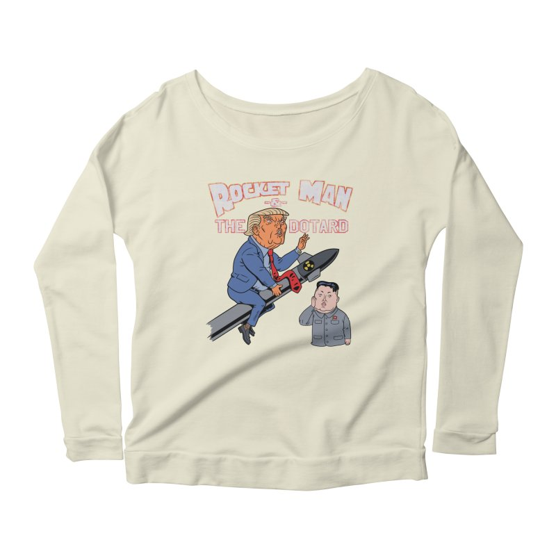 Rocket Man & the Dotard Women's Longsleeve Scoopneck  by Frankenstein's Artist Shop