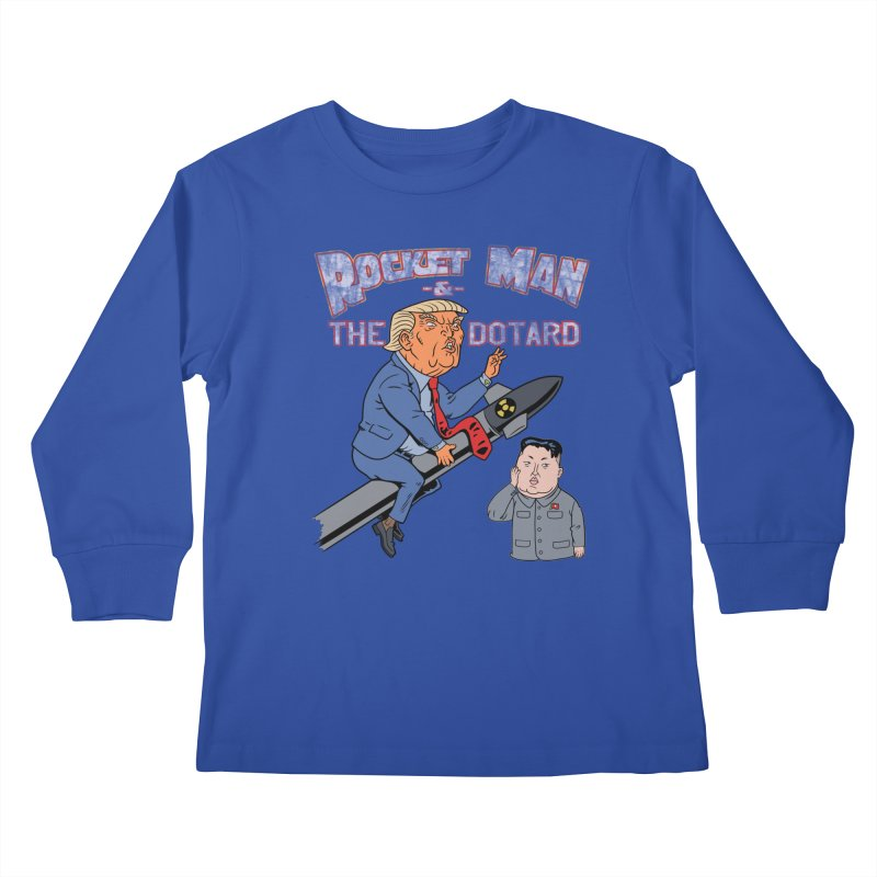 Rocket Man & the Dotard Kids Longsleeve T-Shirt by Frankenstein's Artist Shop