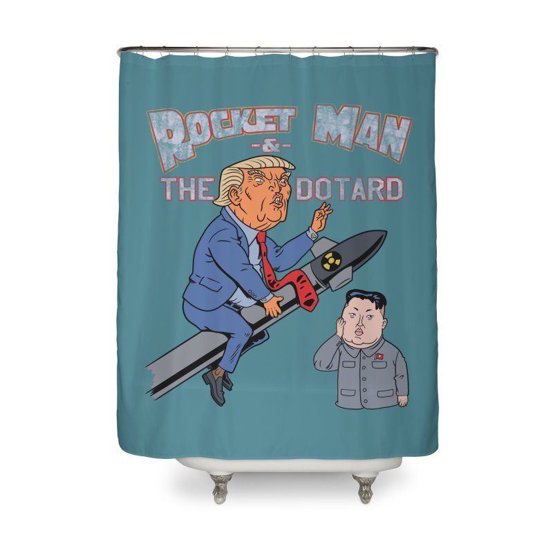 Rocket Man & the Dotard Home Shower Curtain by Frankenstein's Artist Shop