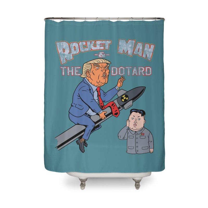 Rocket Man & the Dotard Home Shower Curtain by Frankenstein's Artist Shop