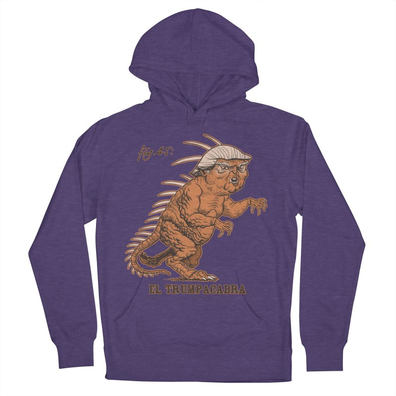 El Trumpacabra Men's French Terry Pullover Hoody by Frankenstein's Artist Shop