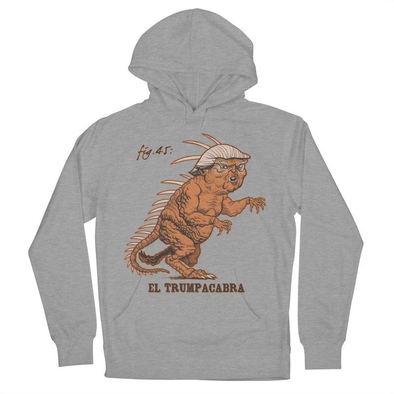 El Trumpacabra Men's Pullover Hoody by Frankenstein's Artist Shop