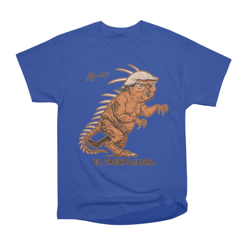 El Trumpacabra Men's Heavyweight T-Shirt by Frankenstein's Artist Shop