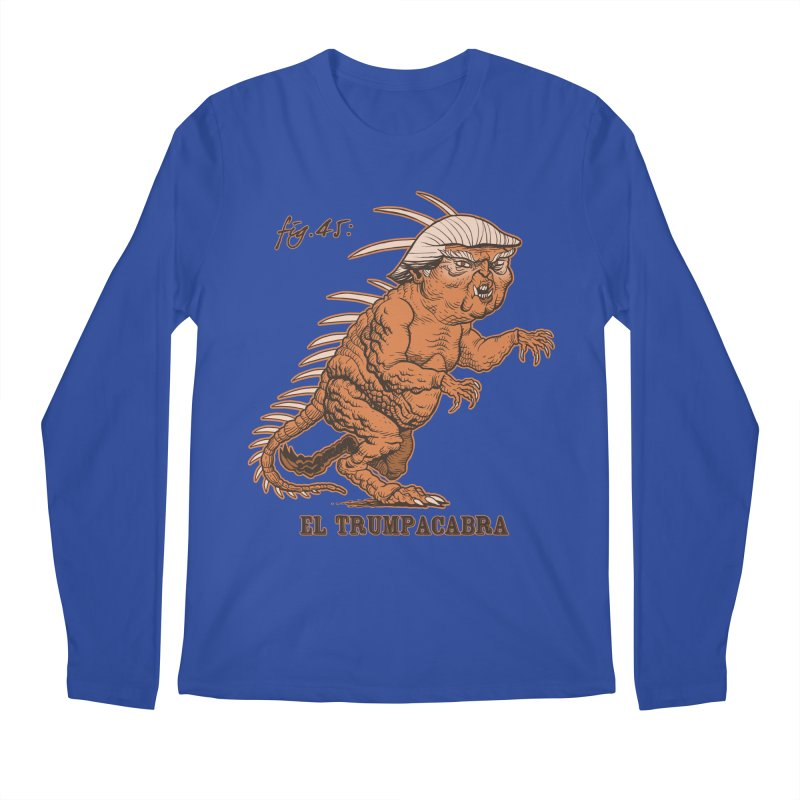 El Trumpacabra Men's Longsleeve T-Shirt by Frankenstein's Artist Shop