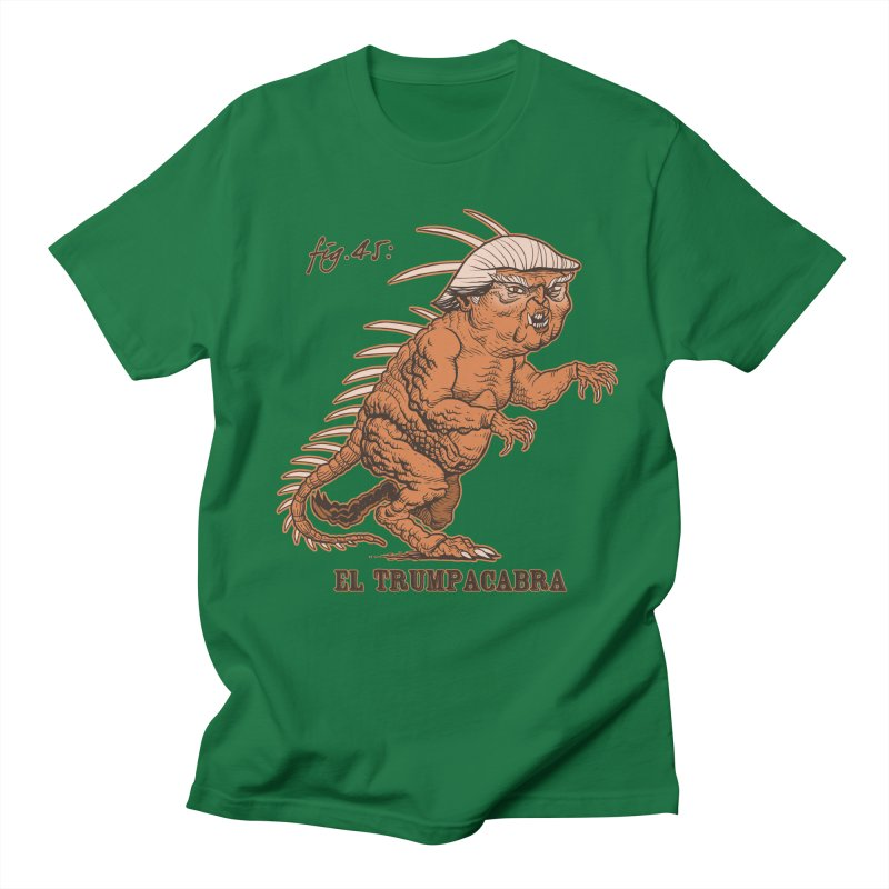 El Trumpacabra Women's Unisex T-Shirt by Frankenstein's Artist Shop