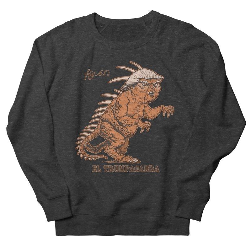 El Trumpacabra Women's French Terry Sweatshirt by Frankenstein's Artist Shop