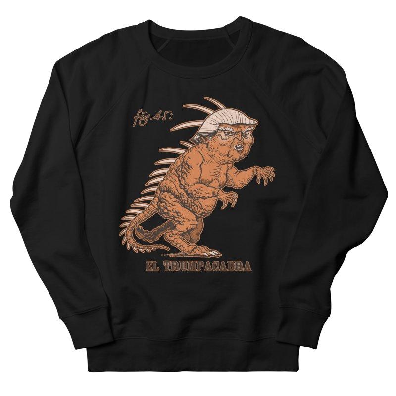 El Trumpacabra Women's Sweatshirt by Frankenstein's Artist Shop