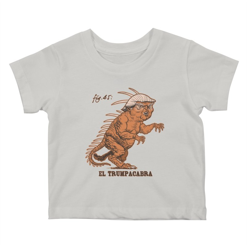 El Trumpacabra Kids Baby T-Shirt by Frankenstein's Artist Shop