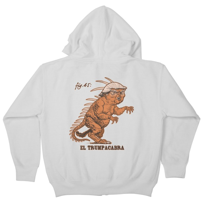 El Trumpacabra Kids Zip-Up Hoody by Frankenstein's Artist Shop