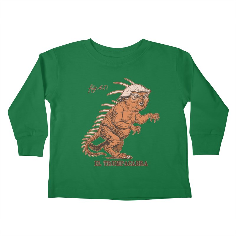 El Trumpacabra Kids Toddler Longsleeve T-Shirt by Frankenstein's Artist Shop