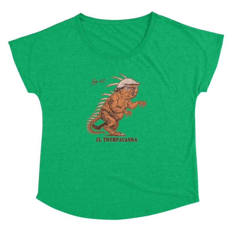 El Trumpacabra Women's Dolman Scoop Neck by Frankenstein's Artist Shop