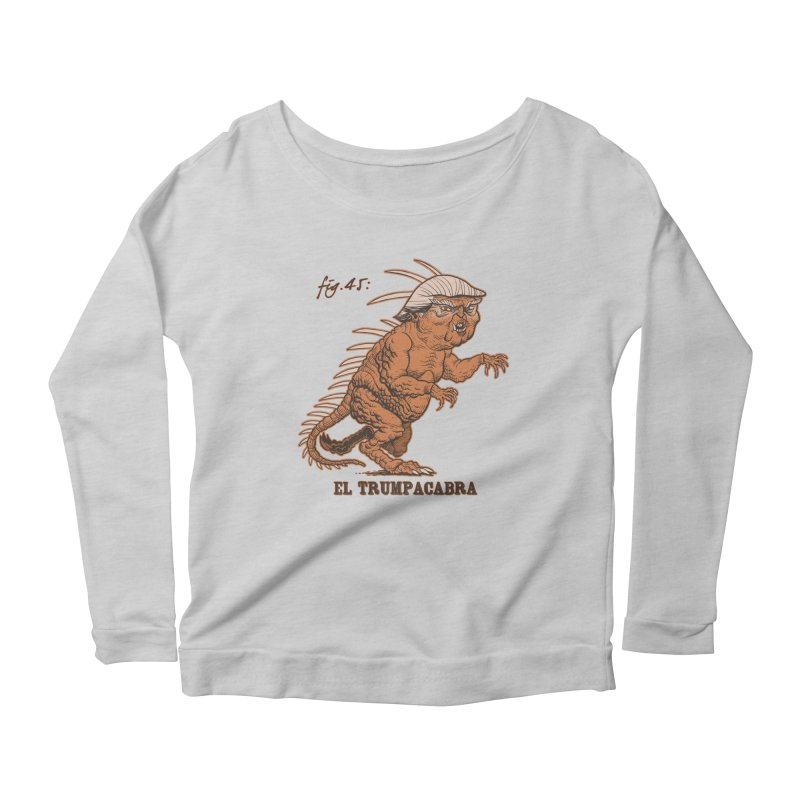 El Trumpacabra Women's Scoop Neck Longsleeve T-Shirt by Frankenstein's Artist Shop