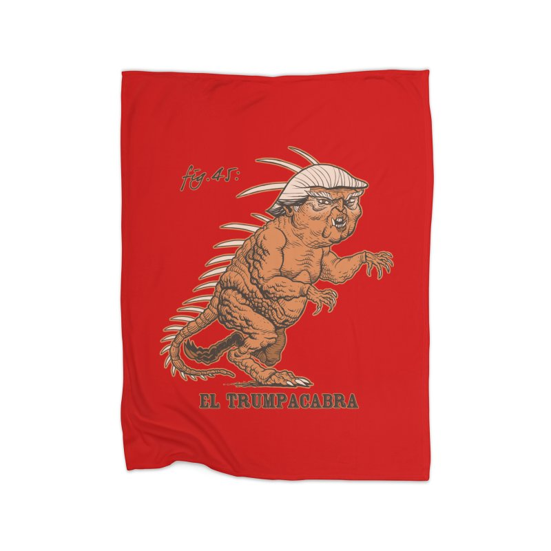 El Trumpacabra Home Blanket by Frankenstein's Artist Shop