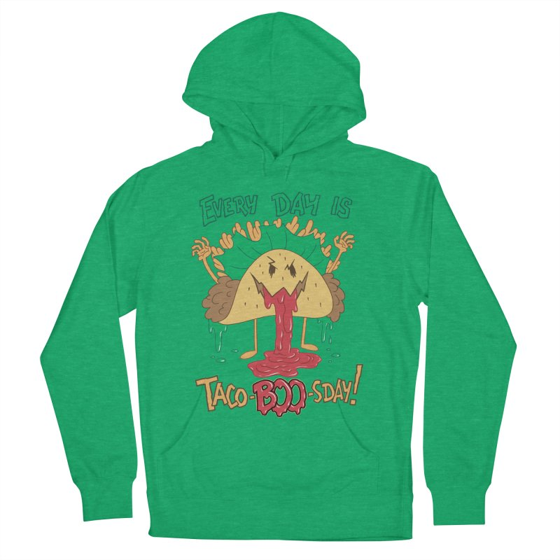 Every Day is Taco-BOO-sday! Women's Pullover Hoody by Frankenstein's Artist Shop