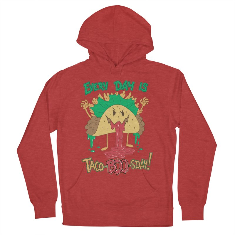 Every Day is Taco-BOO-sday! Women's French Terry Pullover Hoody by Frankenstein's Artist Shop