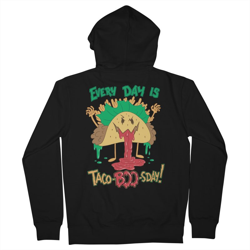 Every Day is Taco-BOO-sday! Women's French Terry Zip-Up Hoody by Frankenstein's Artist Shop