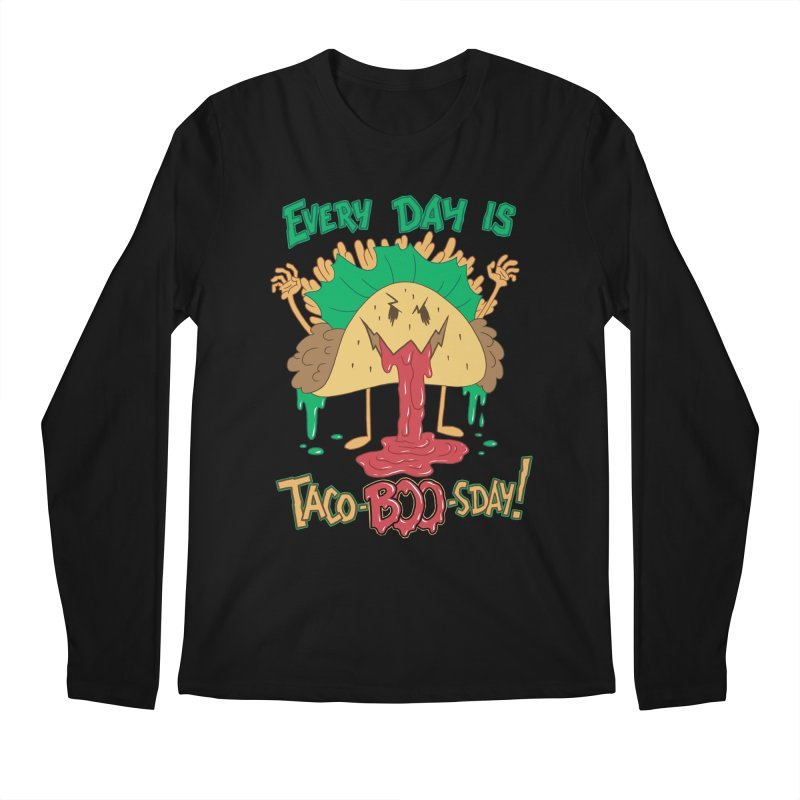 Every Day is Taco-BOO-sday! Men's Regular Longsleeve T-Shirt by Frankenstein's Artist Shop