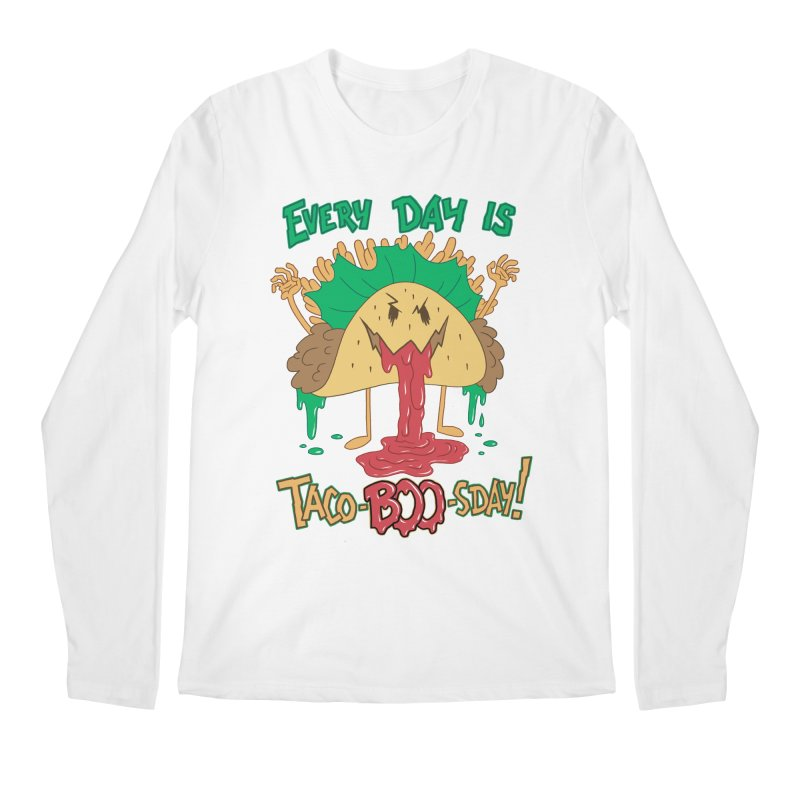 Every Day is Taco-BOO-sday! Men's Longsleeve T-Shirt by Frankenstein's Artist Shop