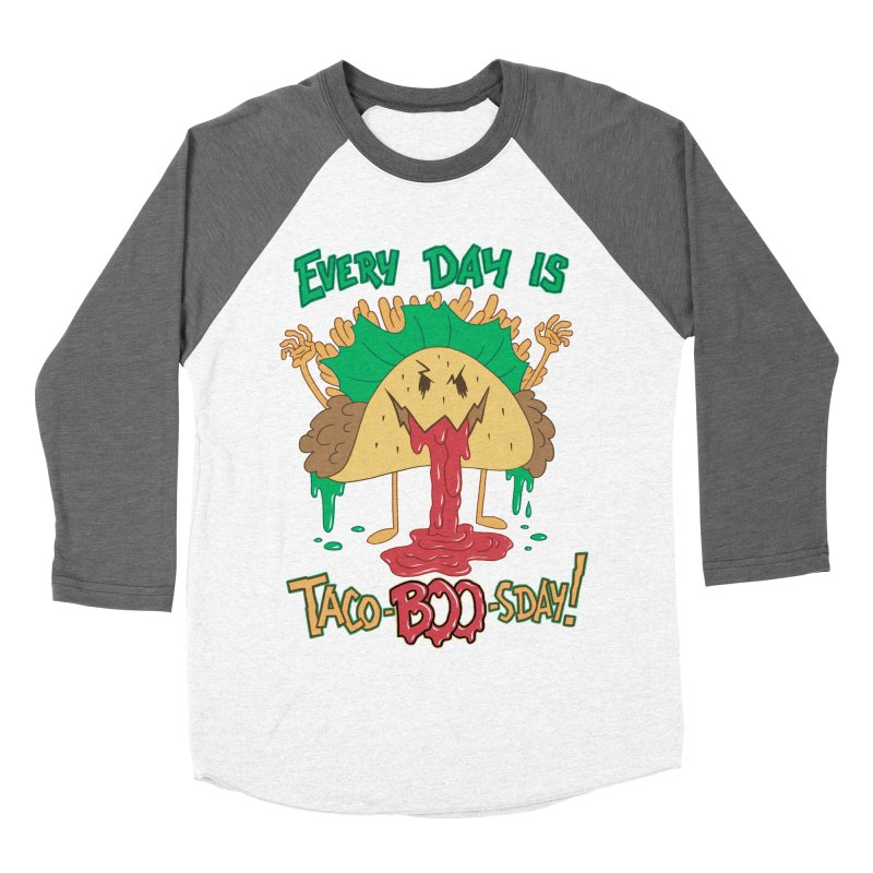 Every Day is Taco-BOO-sday! Women's Baseball Triblend T-Shirt by Frankenstein's Artist Shop