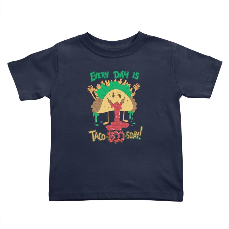Every Day is Taco-BOO-sday! Kids Toddler T-Shirt by Frankenstein's Artist Shop
