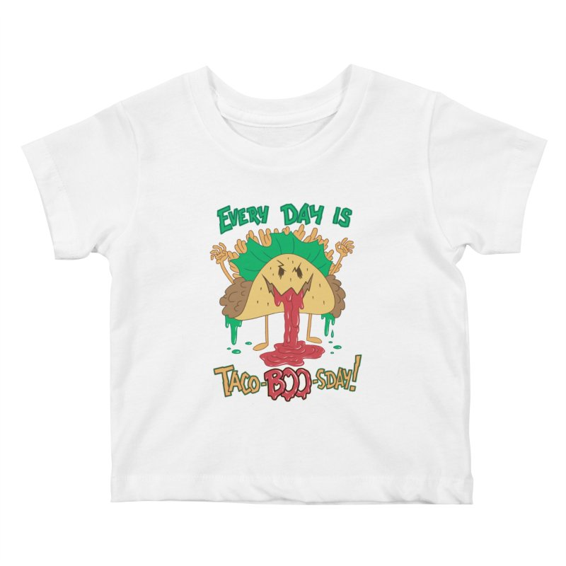 Every Day is Taco-BOO-sday! Kids Baby T-Shirt by Frankenstein's Artist Shop