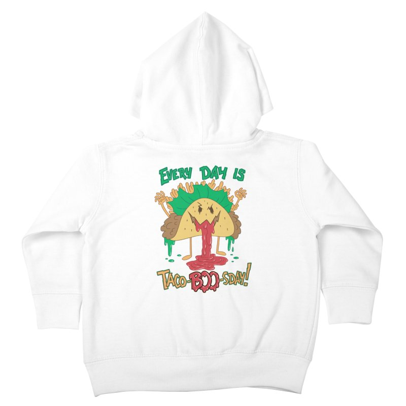 Every Day is Taco-BOO-sday! Kids Toddler Zip-Up Hoody by Frankenstein's Artist Shop