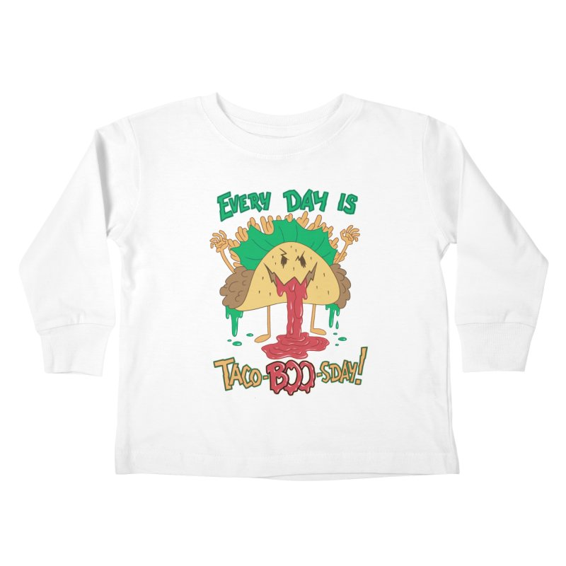 Every Day is Taco-BOO-sday! Kids Toddler Longsleeve T-Shirt by Frankenstein's Artist Shop