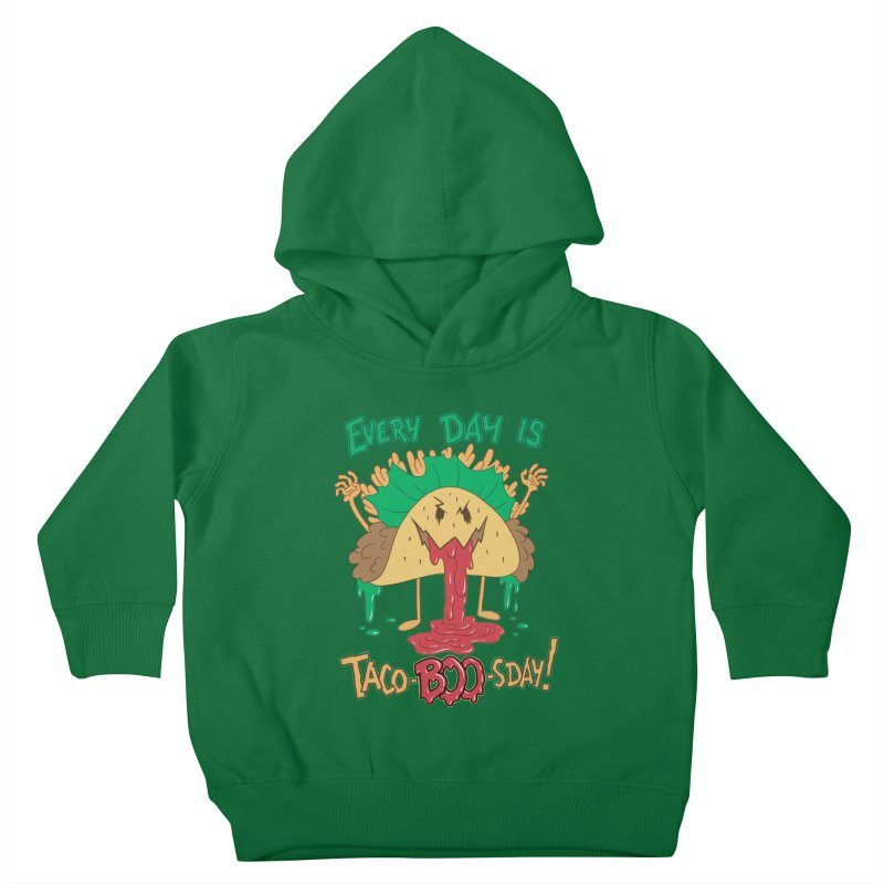 Every Day is Taco-BOO-sday! Kids Toddler Pullover Hoody by Frankenstein's Artist Shop