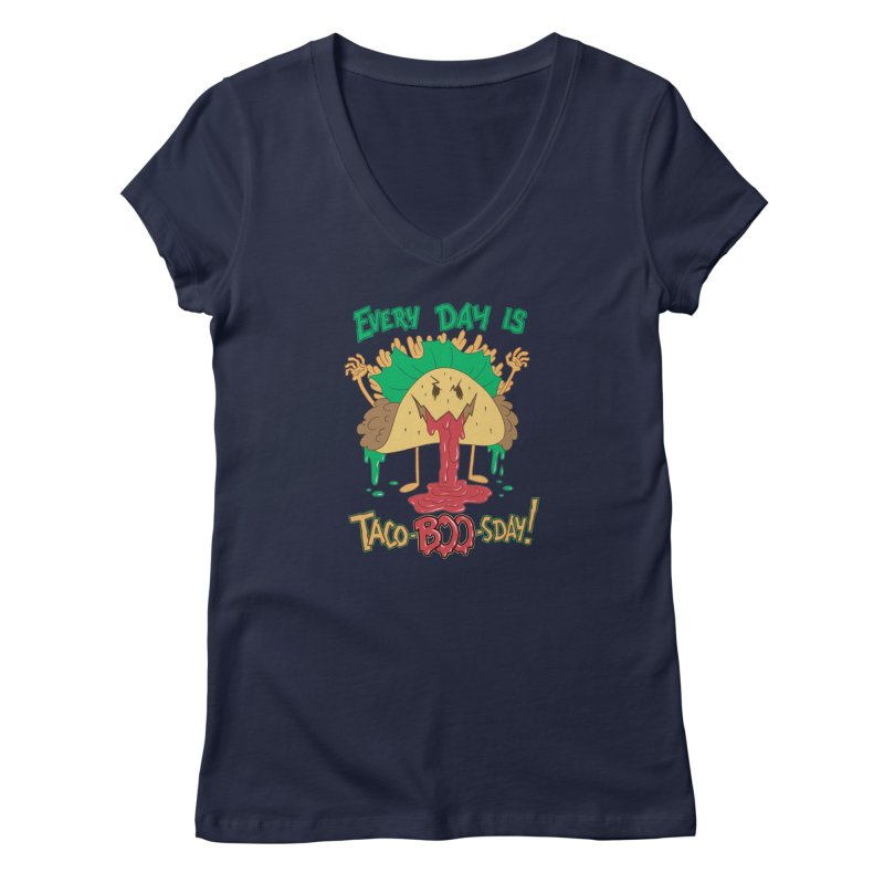 Every Day is Taco-BOO-sday! Women's Regular V-Neck by Frankenstein's Artist Shop