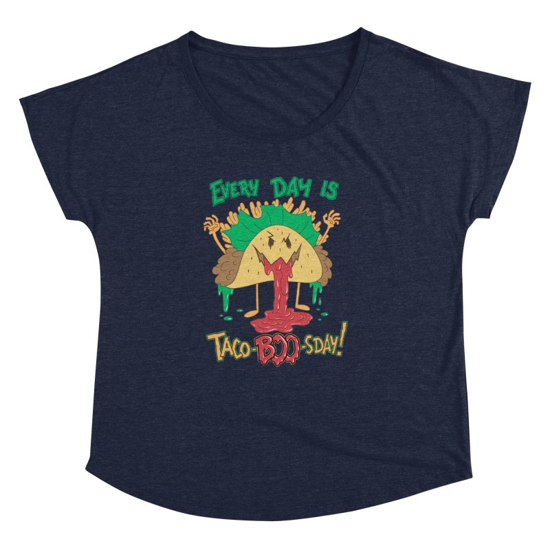 Every Day is Taco-BOO-sday! Women's Dolman by Frankenstein's Artist Shop
