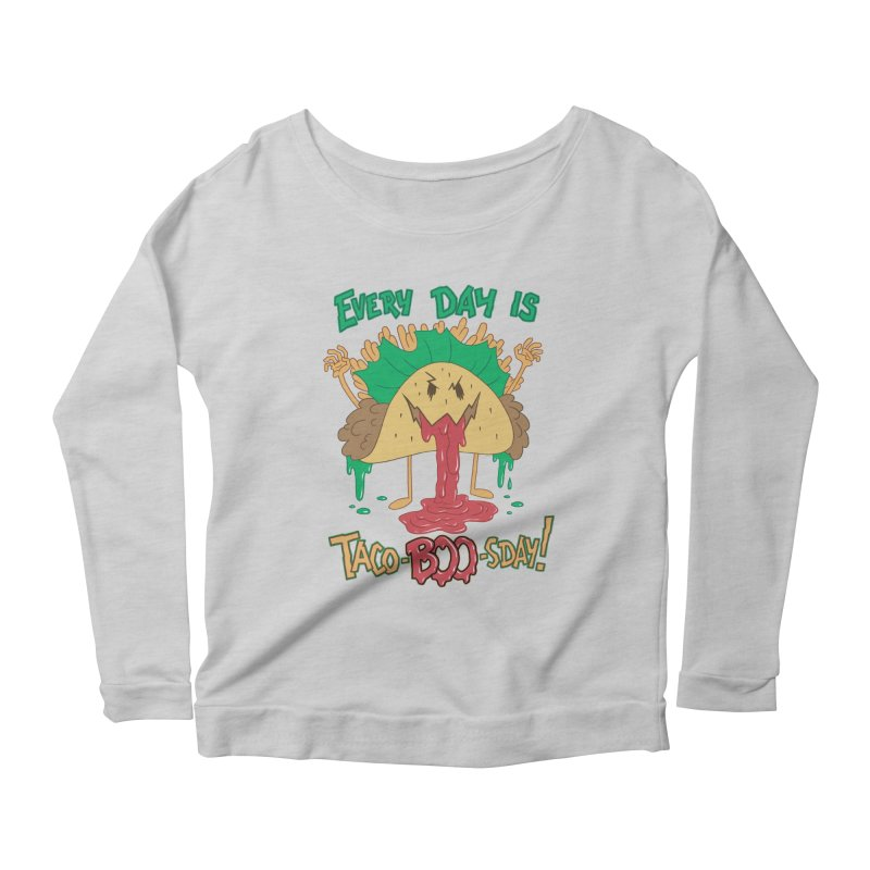 Every Day is Taco-BOO-sday! Women's Scoop Neck Longsleeve T-Shirt by Frankenstein's Artist Shop