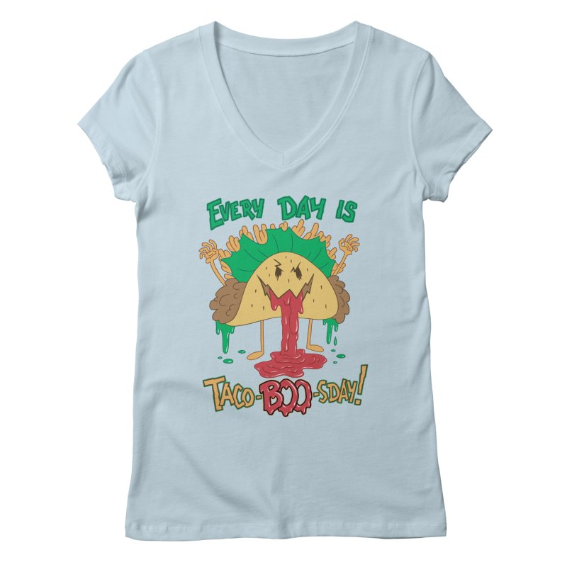 Every Day is Taco-BOO-sday! Women's V-Neck by Frankenstein's Artist Shop