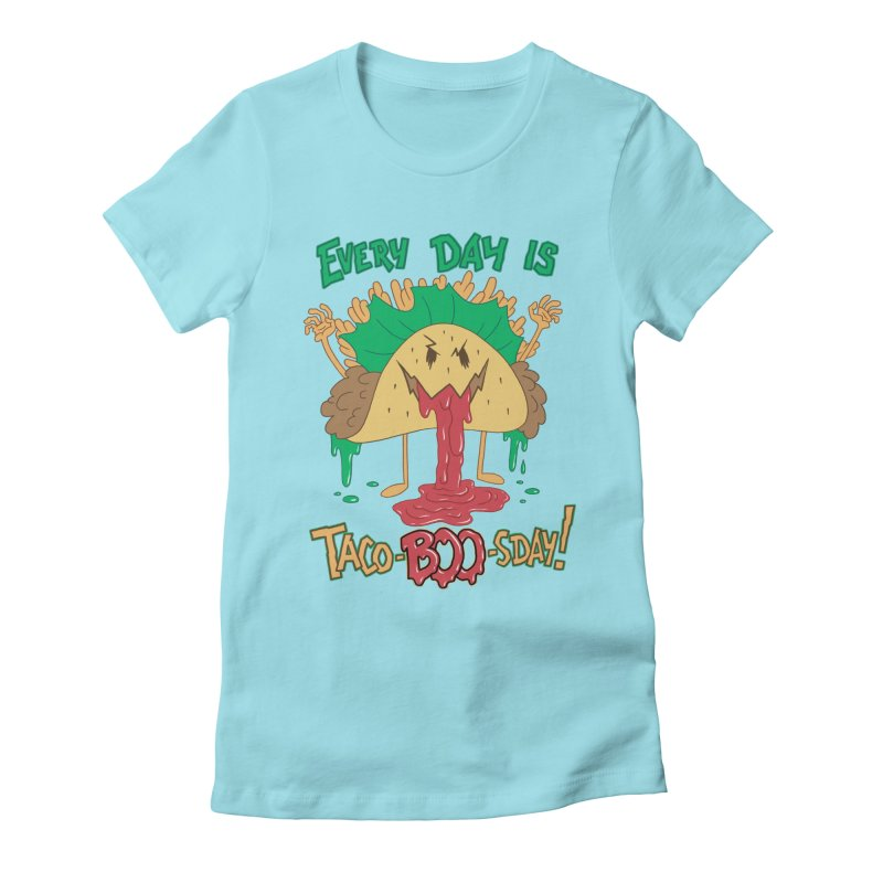 Every Day is Taco-BOO-sday! Women's Fitted T-Shirt by Frankenstein's Artist Shop