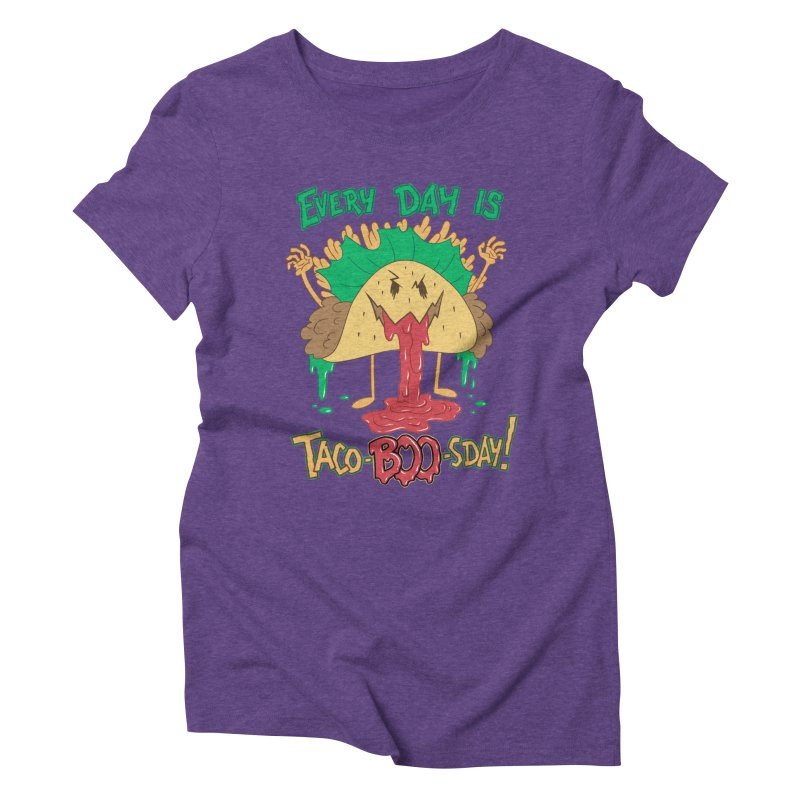 Every Day is Taco-BOO-sday! Women's Triblend T-Shirt by Frankenstein's Artist Shop