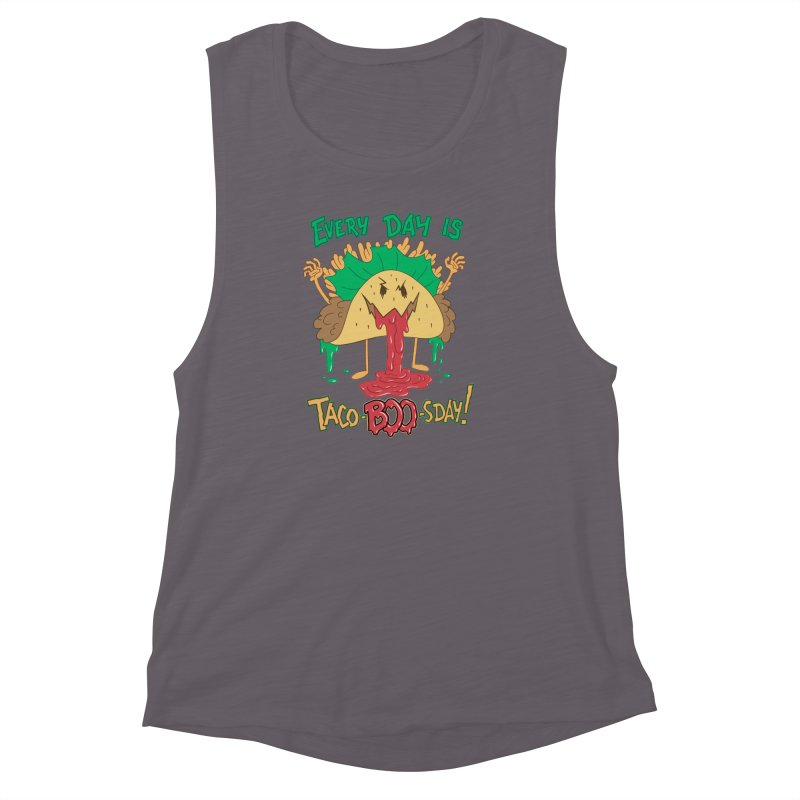 Every Day is Taco-BOO-sday! Women's Muscle Tank by Frankenstein's Artist Shop