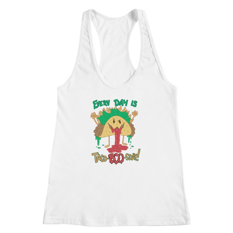 Every Day is Taco-BOO-sday! Women's Racerback Tank by Frankenstein's Artist Shop