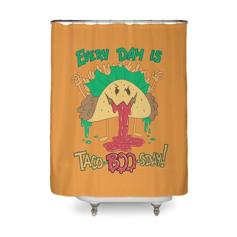 Every Day is Taco-BOO-sday! Home Shower Curtain by Frankenstein's Artist Shop