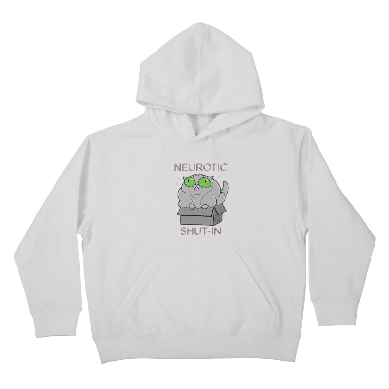 Neurotic Shut-In Kids Pullover Hoody by Frankenstein's Artist Shop