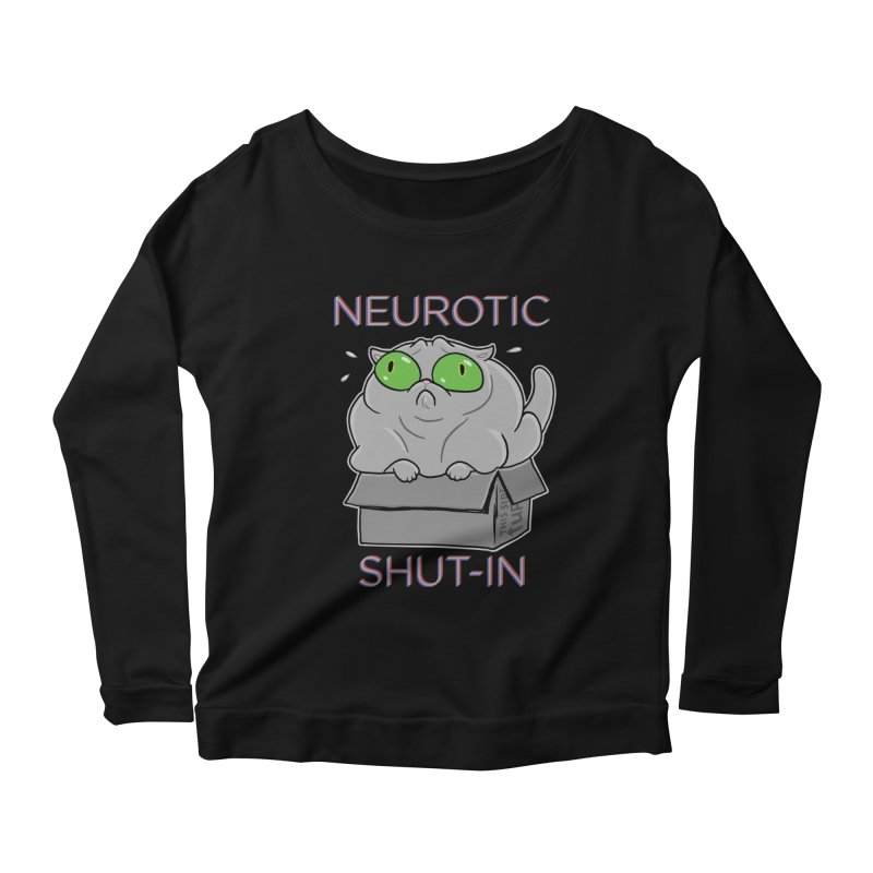 Neurotic Shut-In Women's Longsleeve Scoopneck  by Frankenstein's Artist Shop