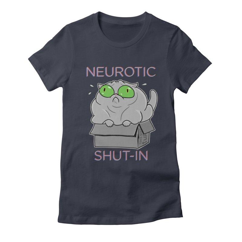 Neurotic Shut-In Women's Fitted T-Shirt by Frankenstein's Artist Shop