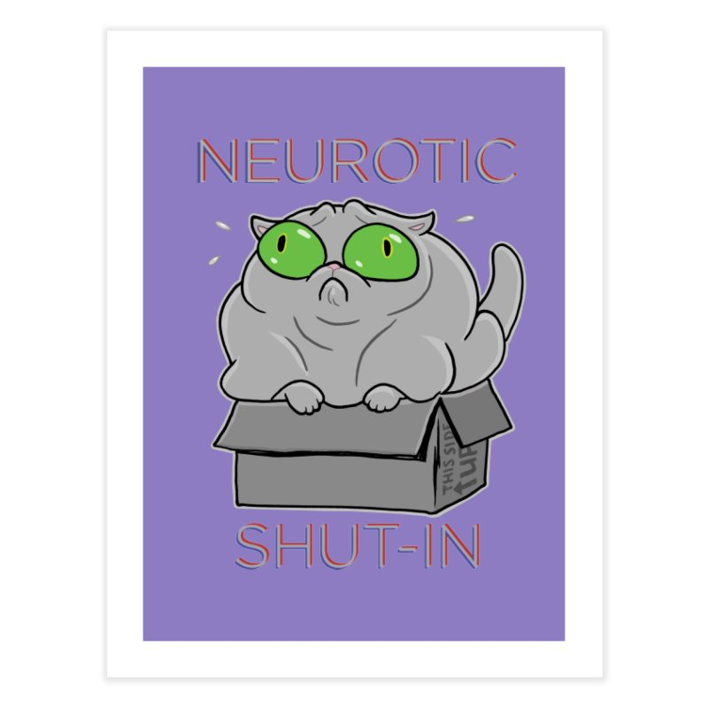 Neurotic Shut-In Home Fine Art Print by Frankenstein's Artist Shop