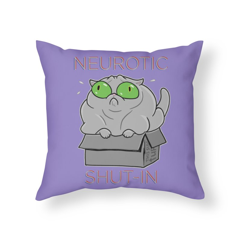 Neurotic Shut-In Home Throw Pillow by Frankenstein's Artist Shop
